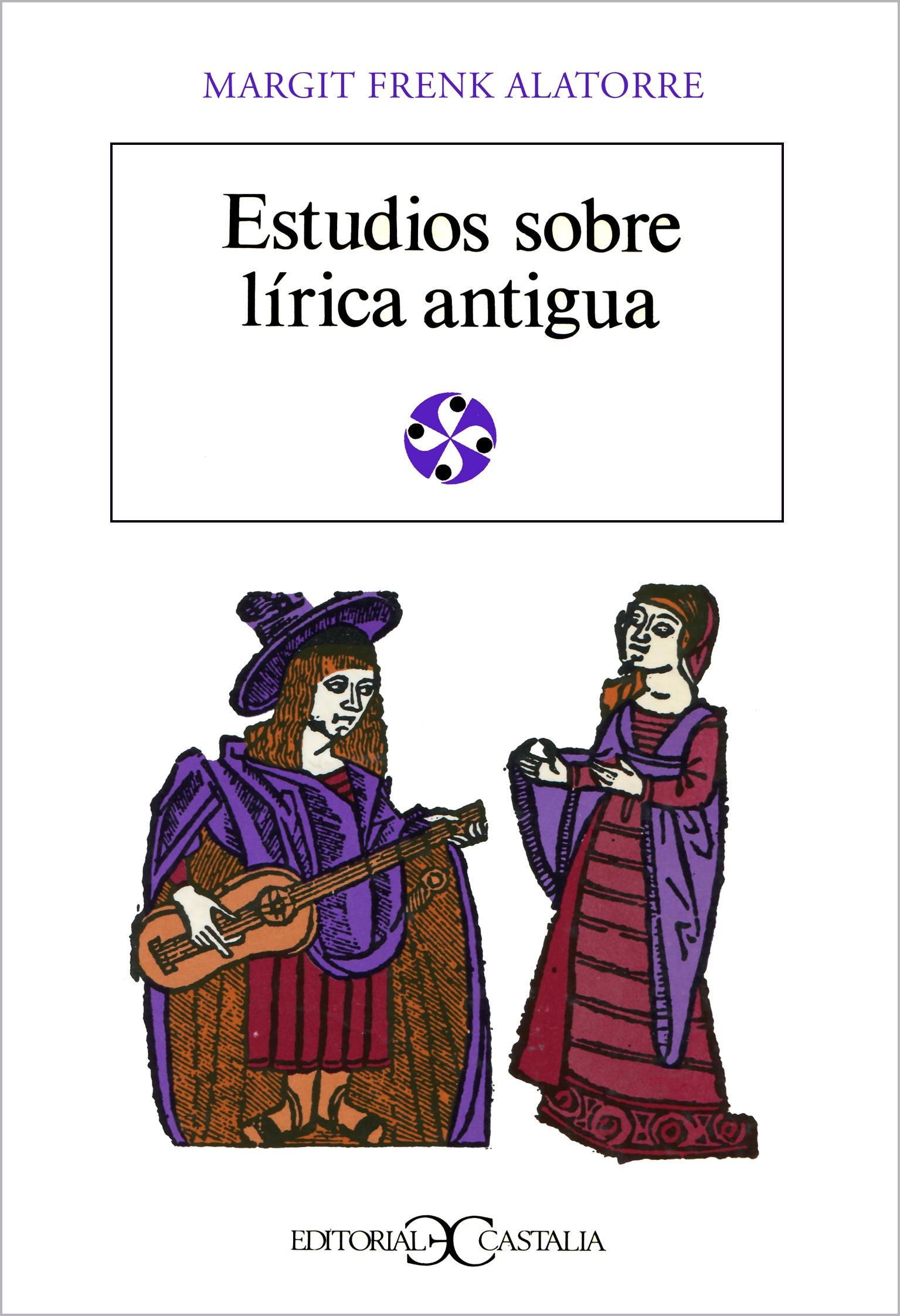 Estudios sobre lírica antigua