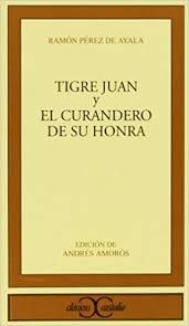 Tigre Juan y El curandero de su honra