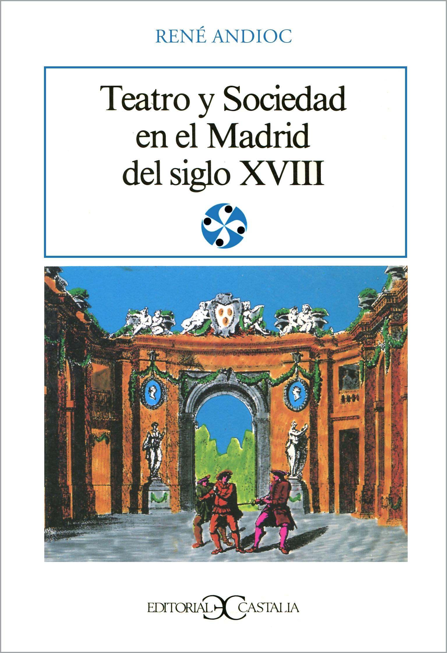 Teatro y sociedad en el Madrid del siglo XVII