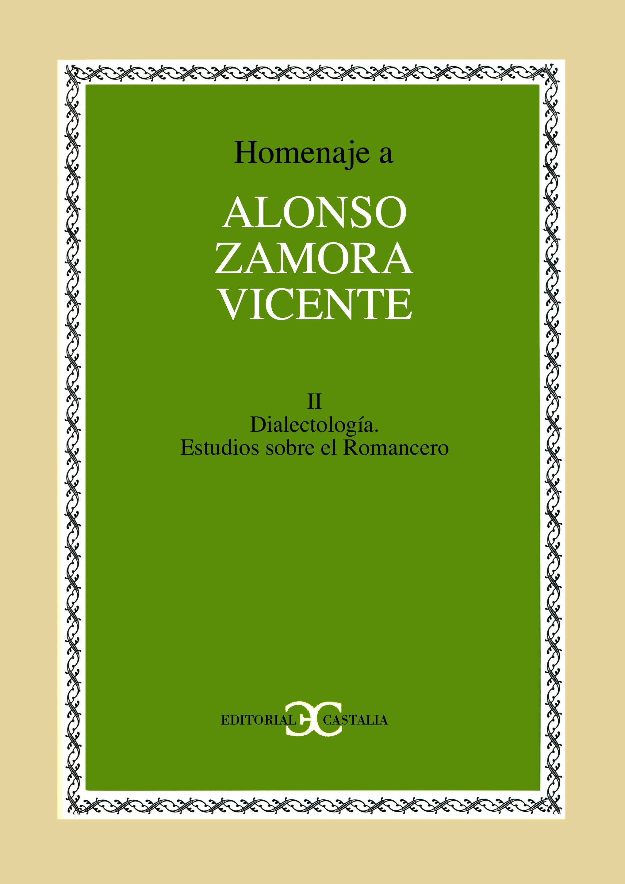 Homenaje a Alonso Zamora Vicente. Volumen II