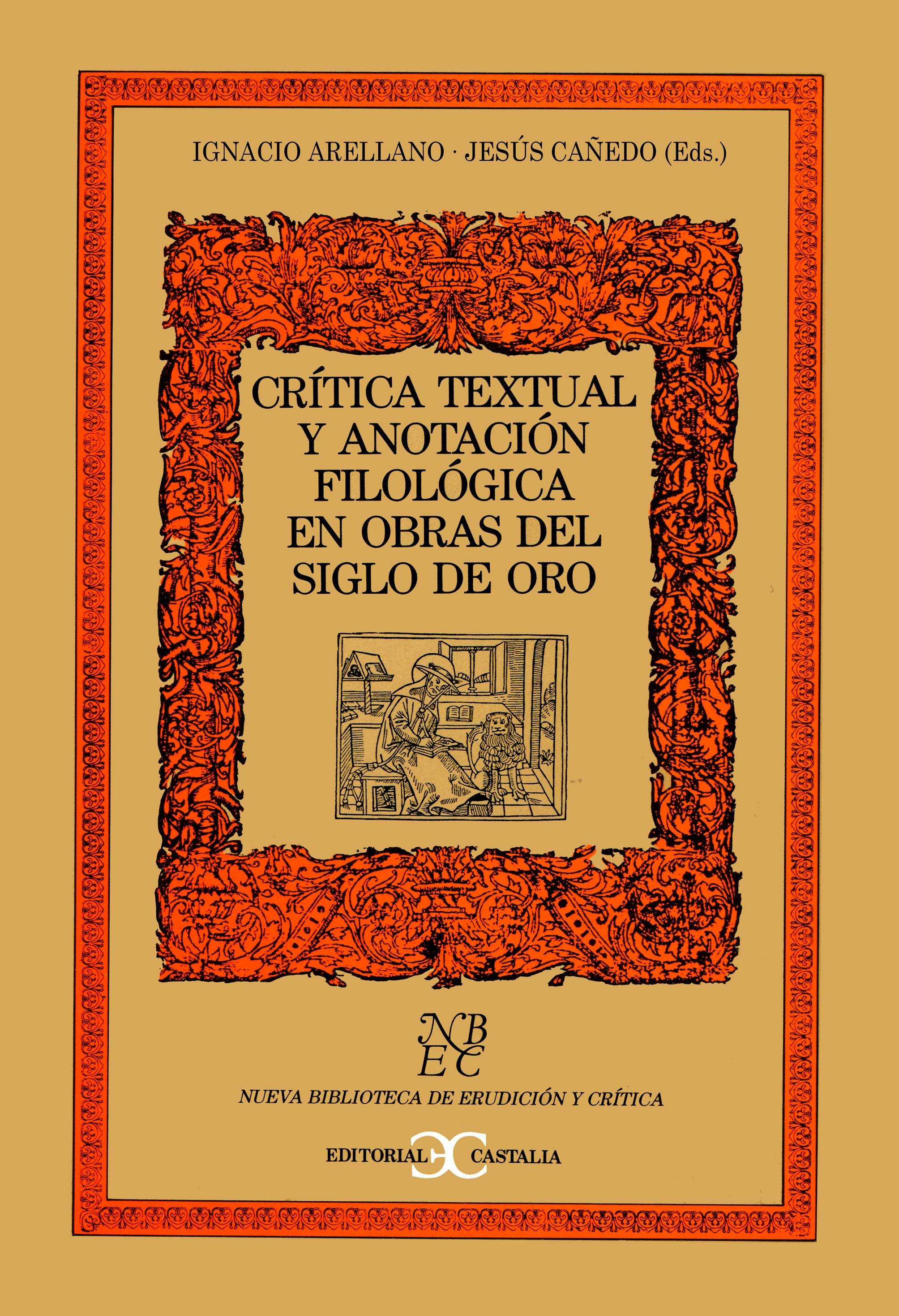Crítica textual y anotación filológica en obras del Siglo de Oro