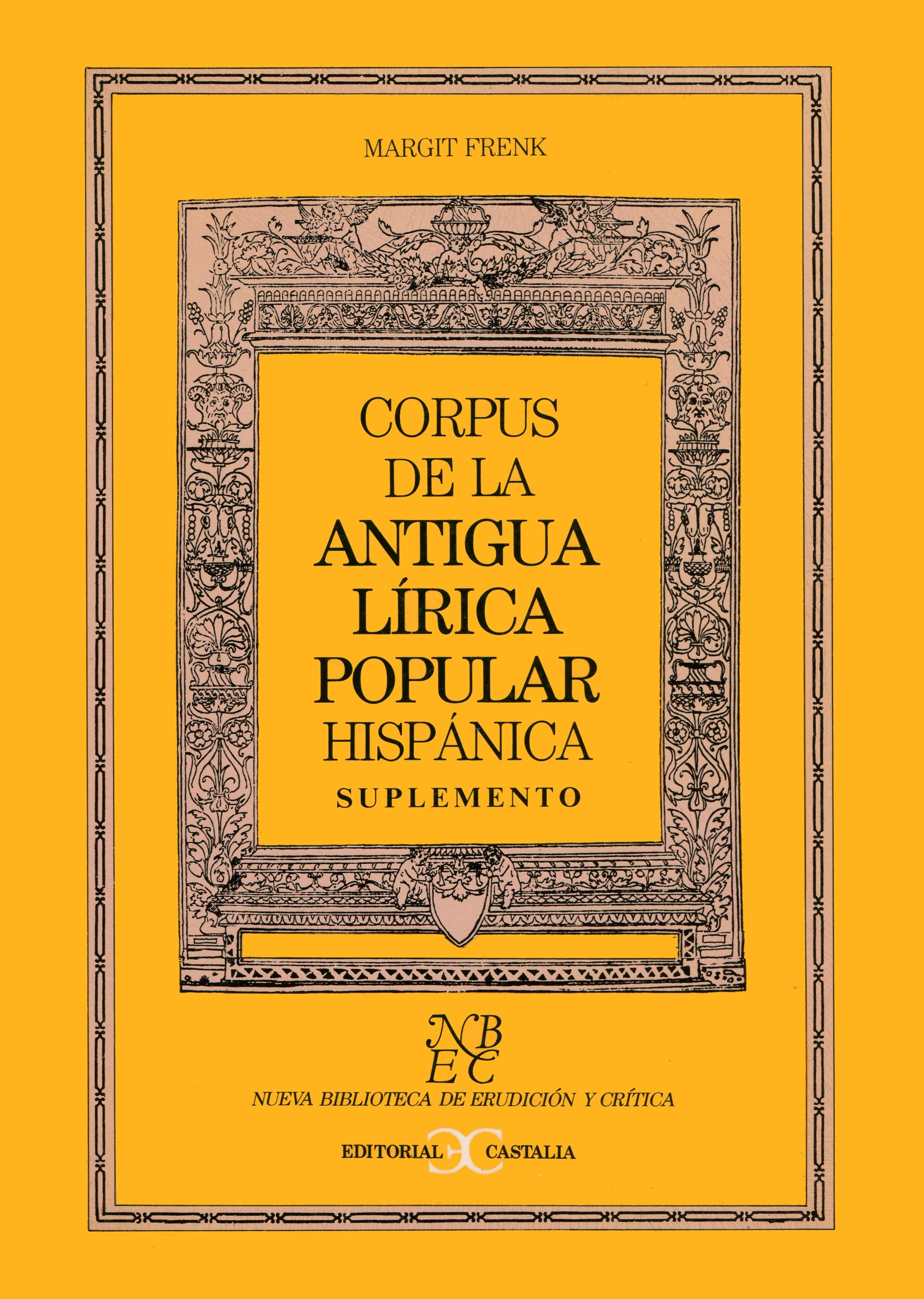 Corpus de la antigua lírica popular hispánica. Suplemento