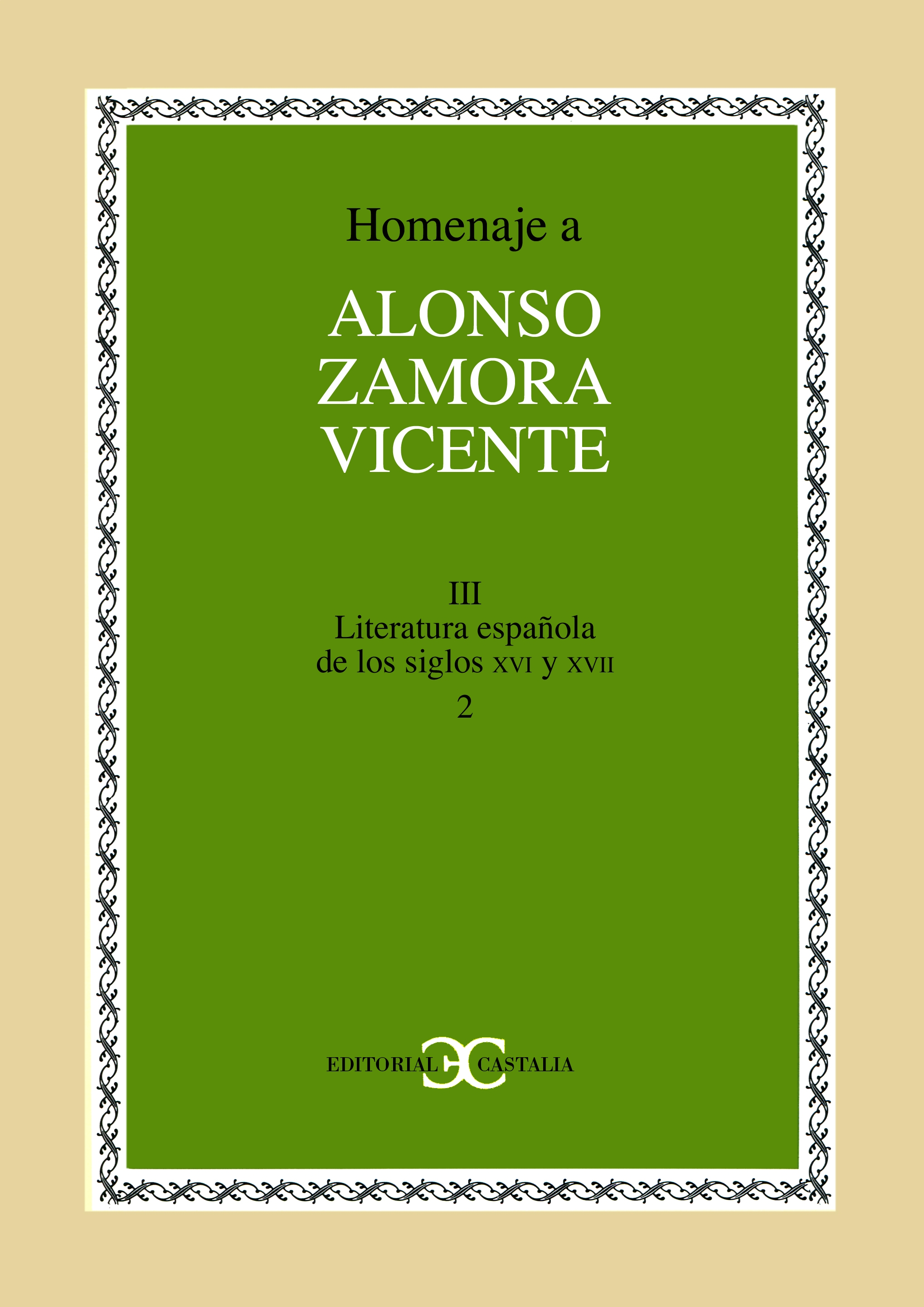 Homenaje a Alonso Zamora Vicente. Volumen III, tomo 2