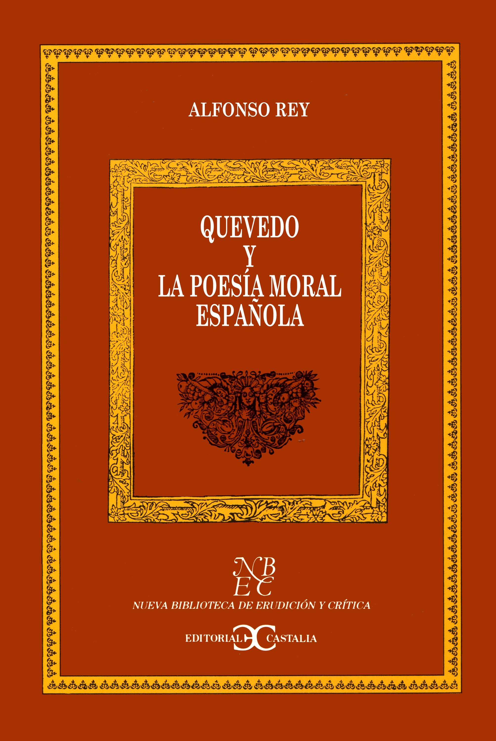 Quevedo y la poesía moral española