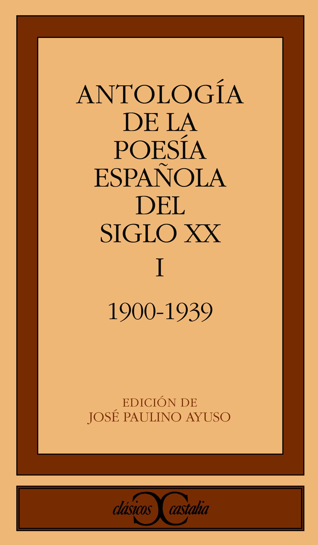 Antología de la poesía española del siglo XX (I)