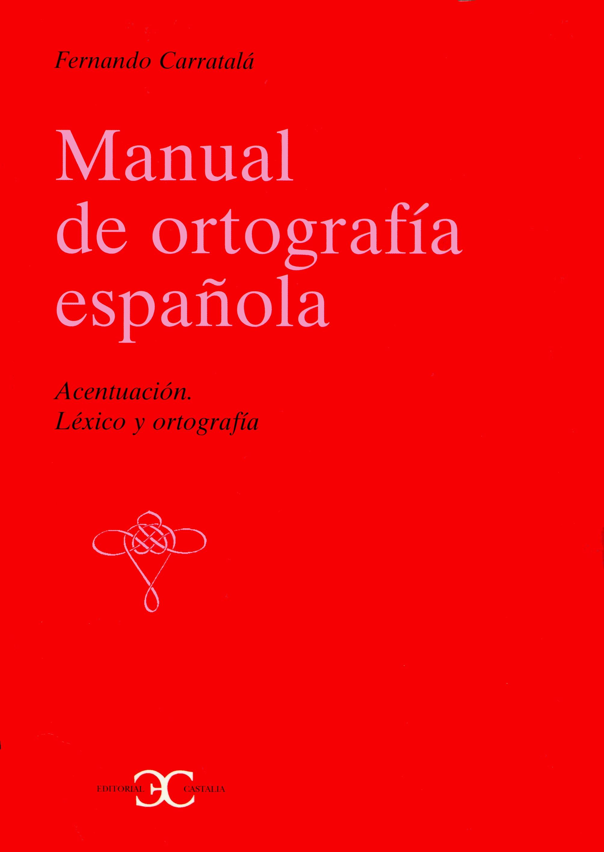 Manual de ortografía española