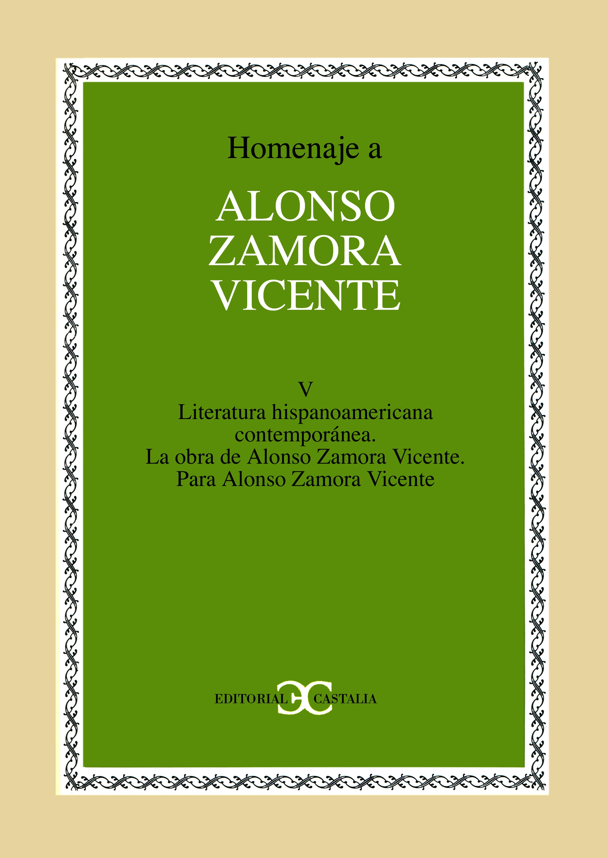 Homenaje a Alonso Zamora Vicente. Volumen V