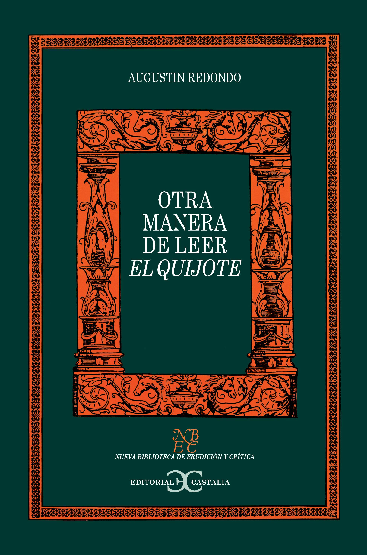 Otra manera de leer el Quijote
