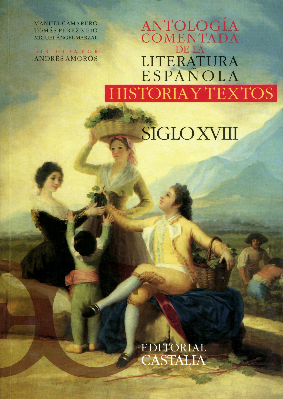 Antología comentada de la literatura española. Siglo XVIII