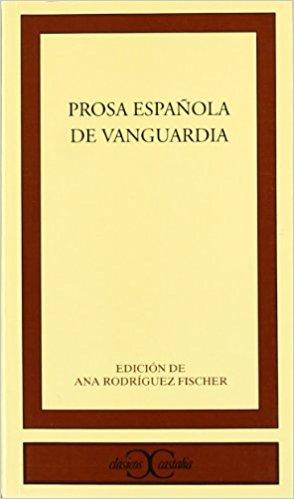Prosa española de vanguardia.
