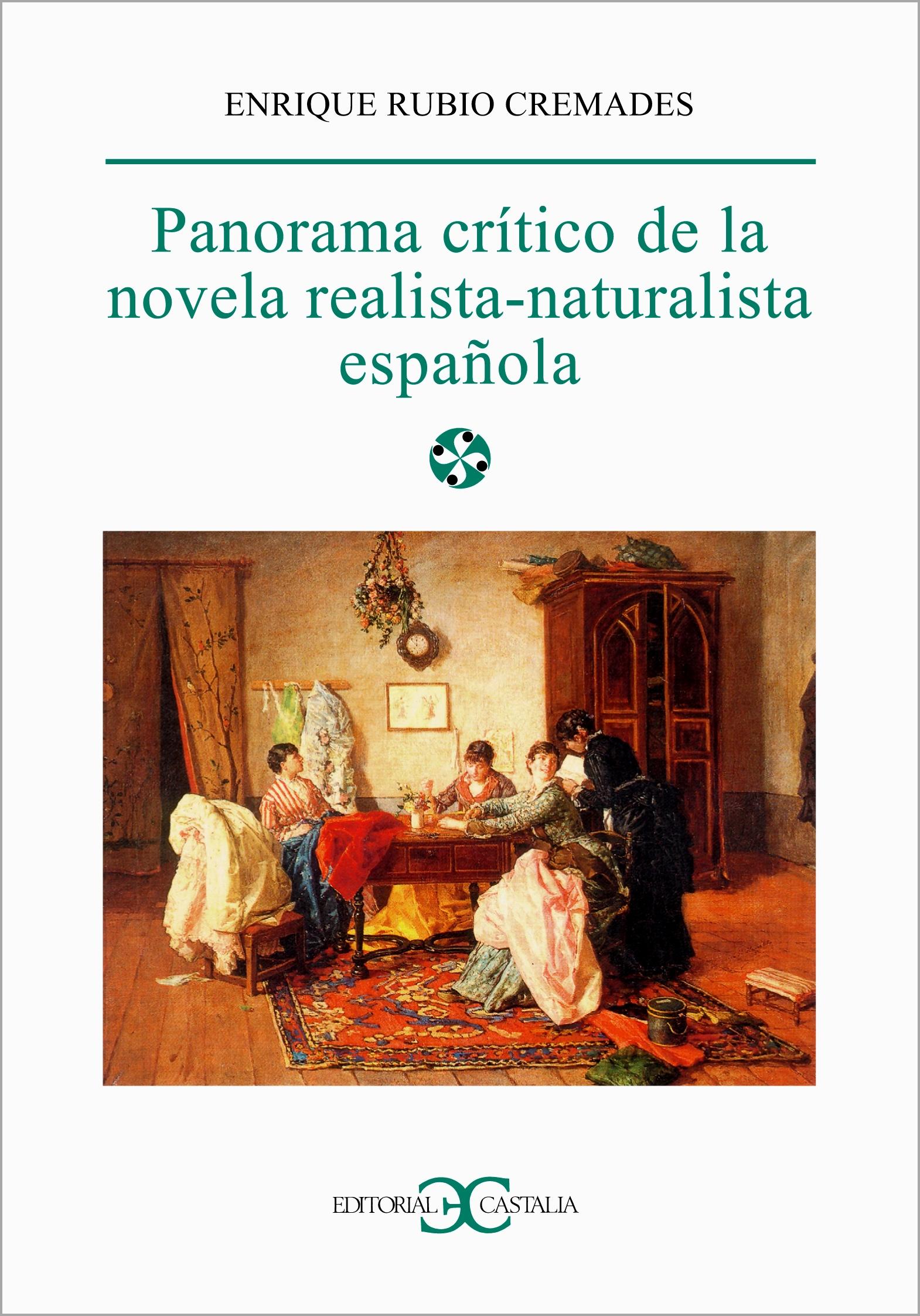 Panorama crítico de la novela realista-naturalista española