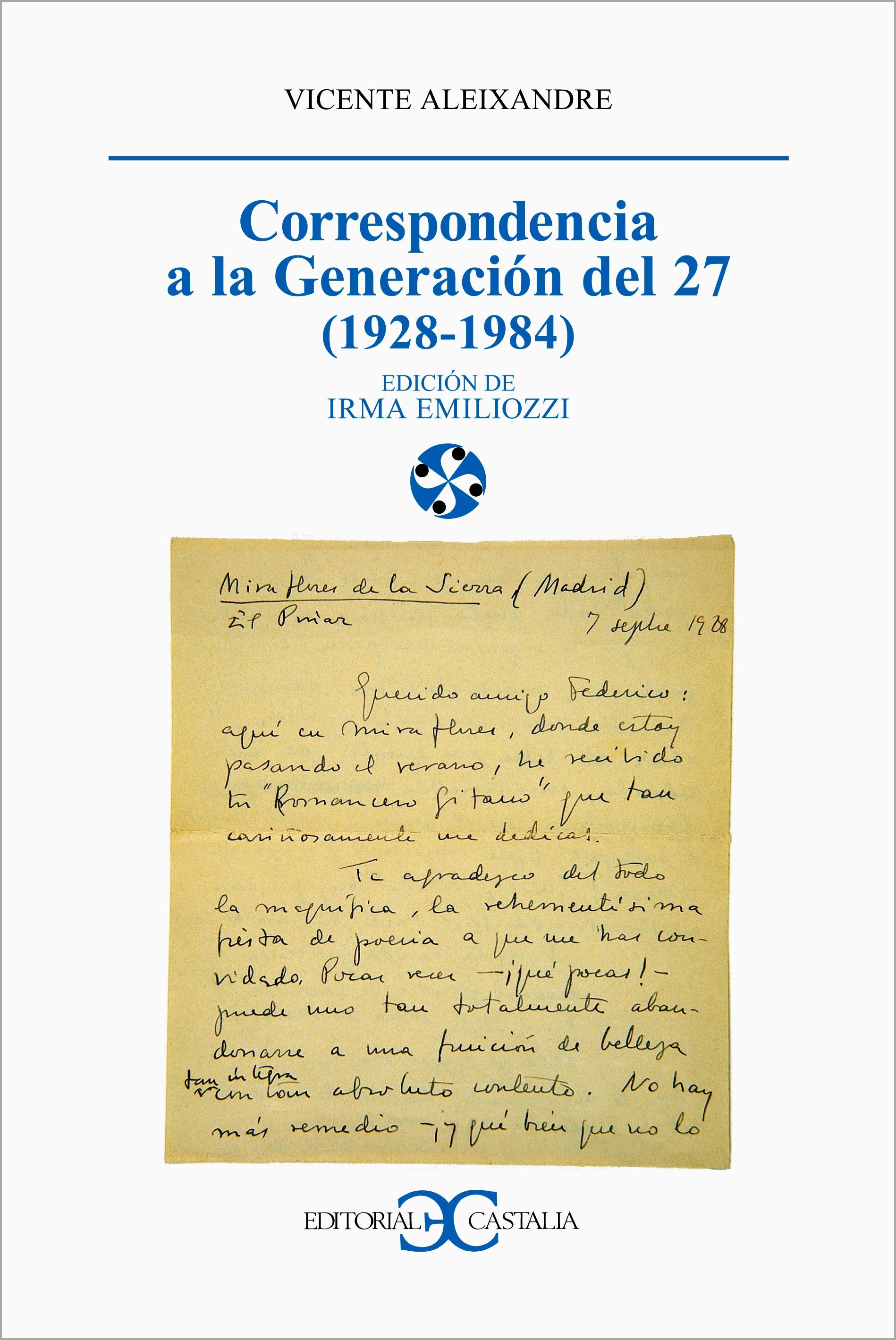 Correspondencia a la Generación del 27 (1928-1984)