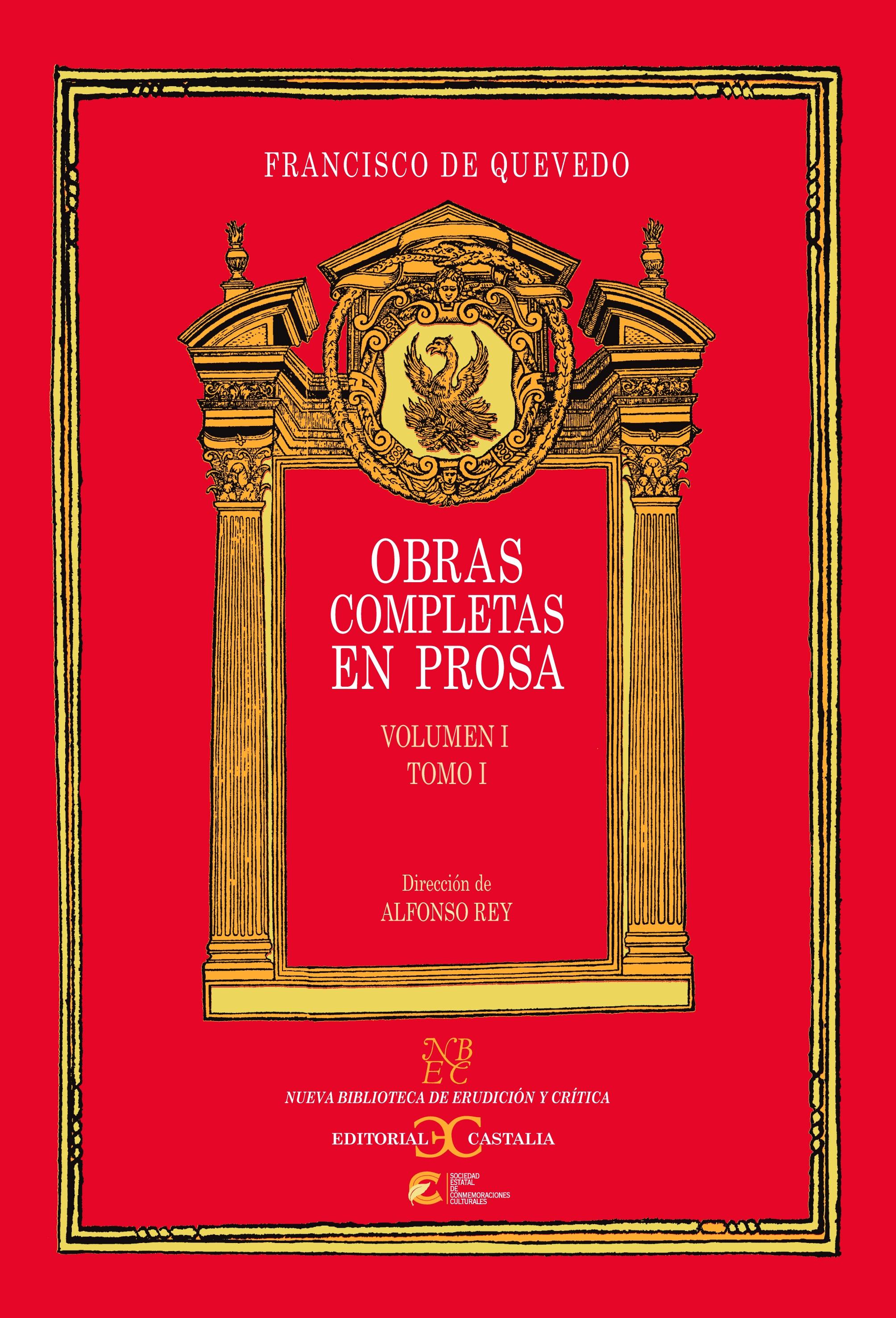 Obras completas en prosa. Volumen I, Tomo I