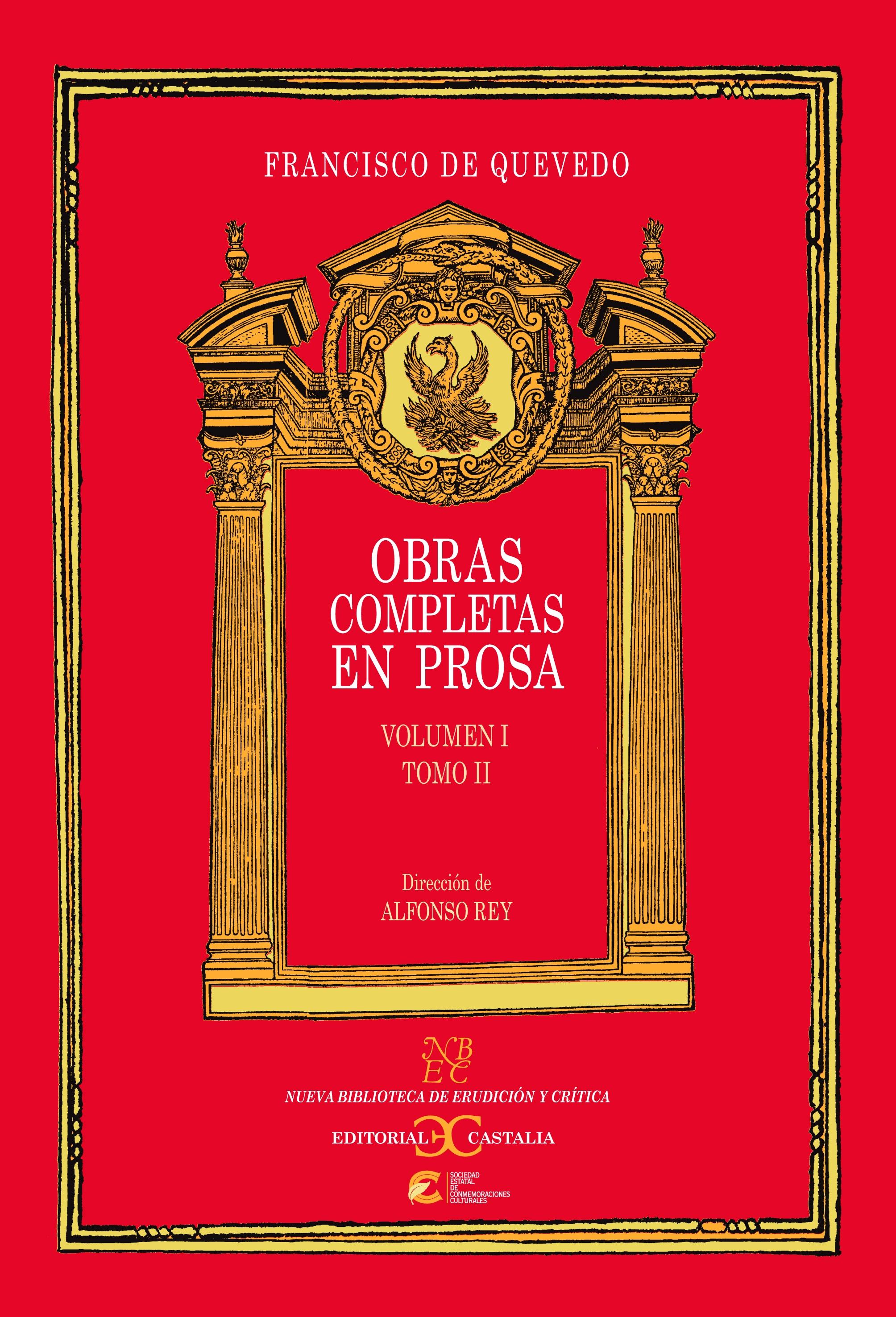 Obras completas en prosa. Volumen I, Tomo II