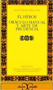El Héroe. Oráculo manual y arte de prudencia
