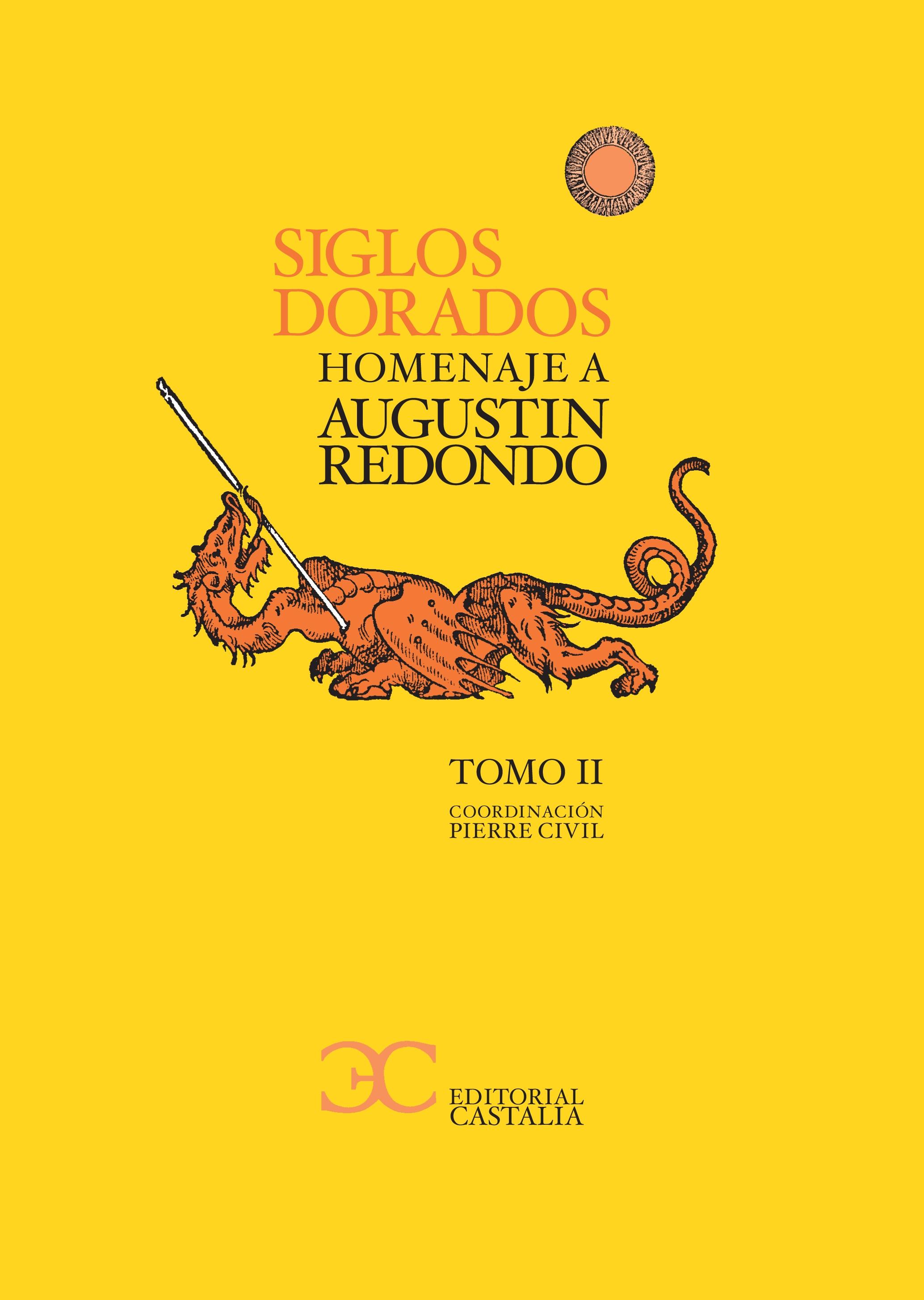 Los siglos Dorados. Homenaje a Agustín Redondo II