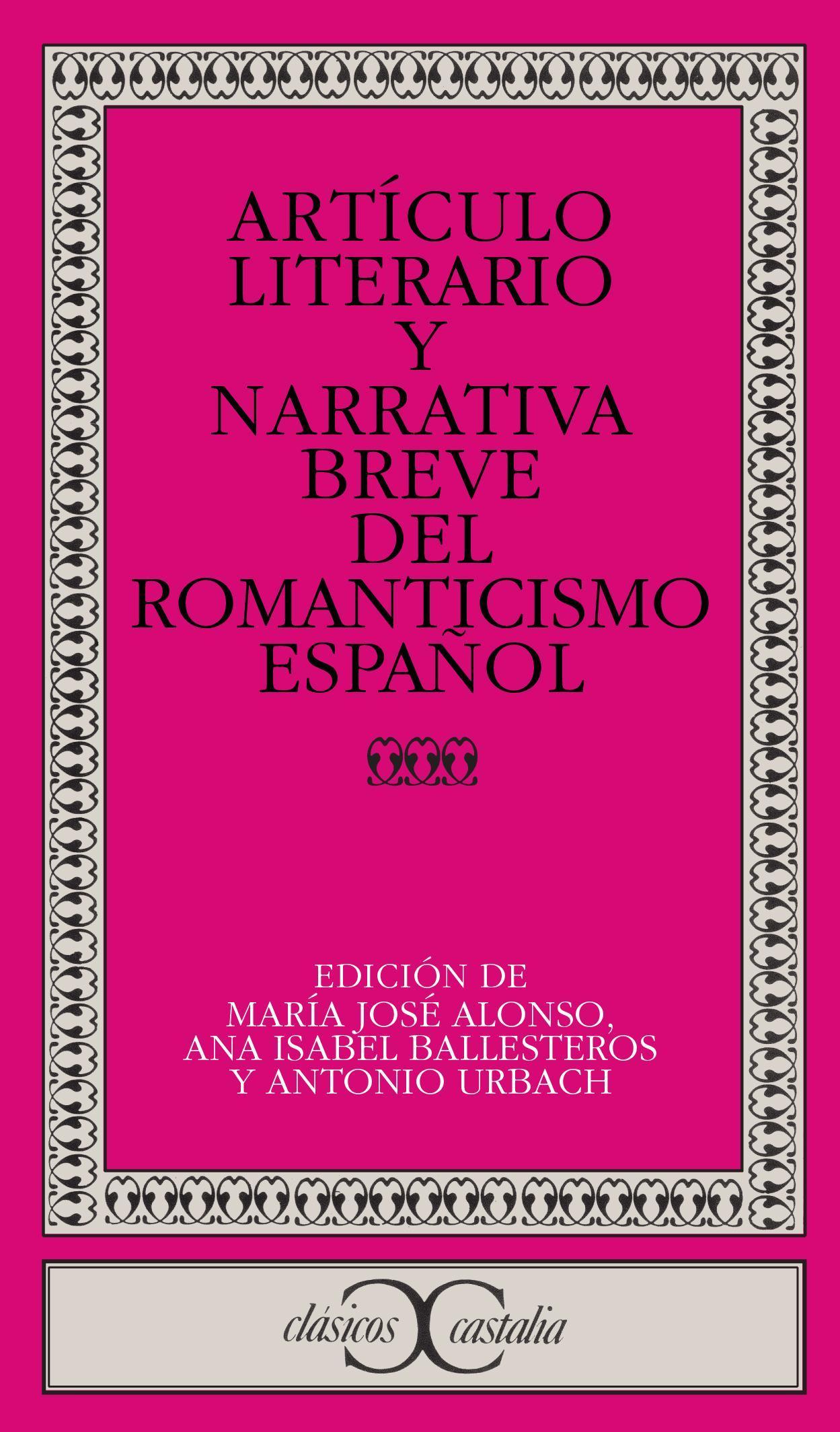 Artículo literario y narrativa breve del Romanticismo español