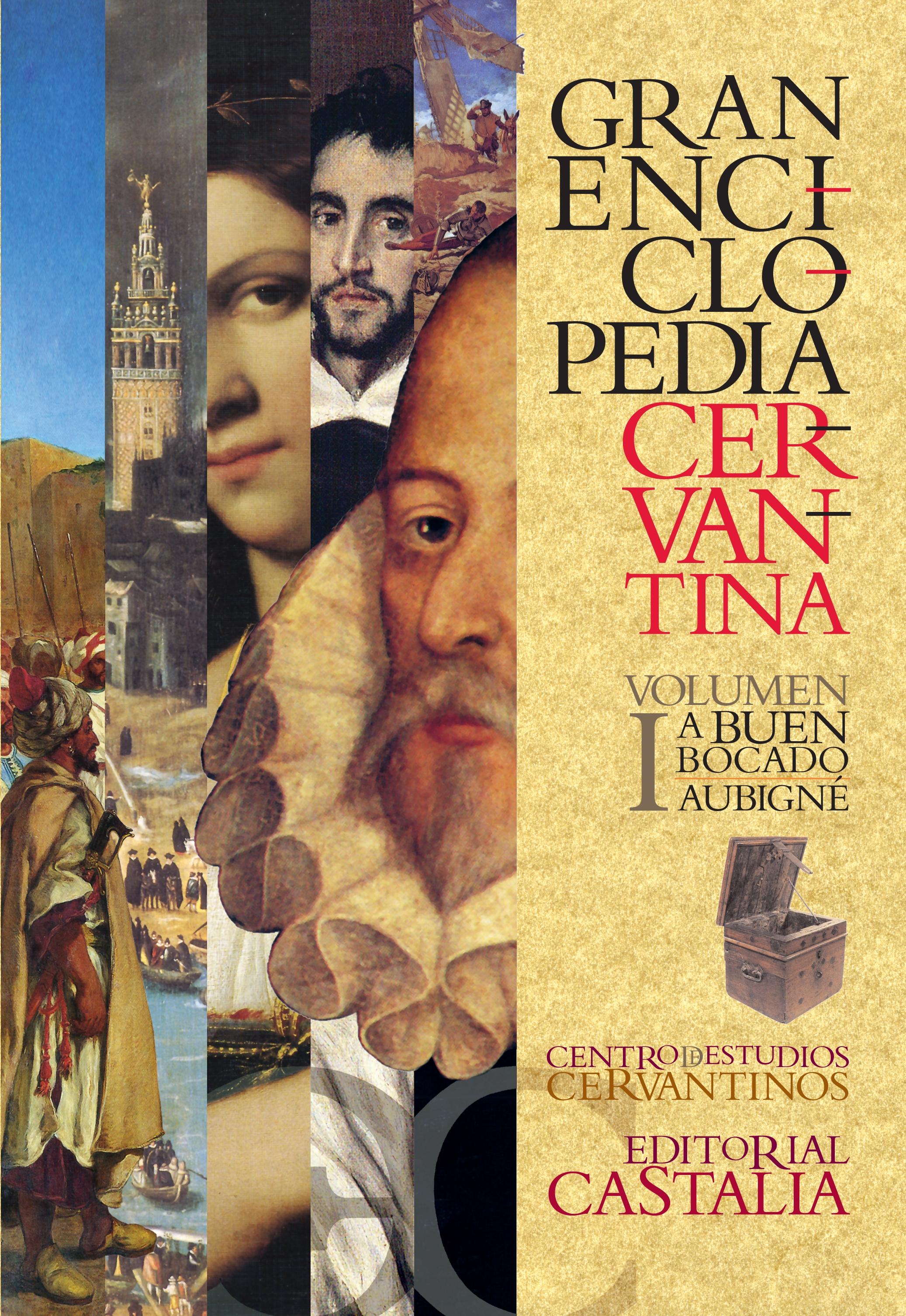 Gran Enciclopedia Cervantina. Volumen I. A buen bocado - Aubigné