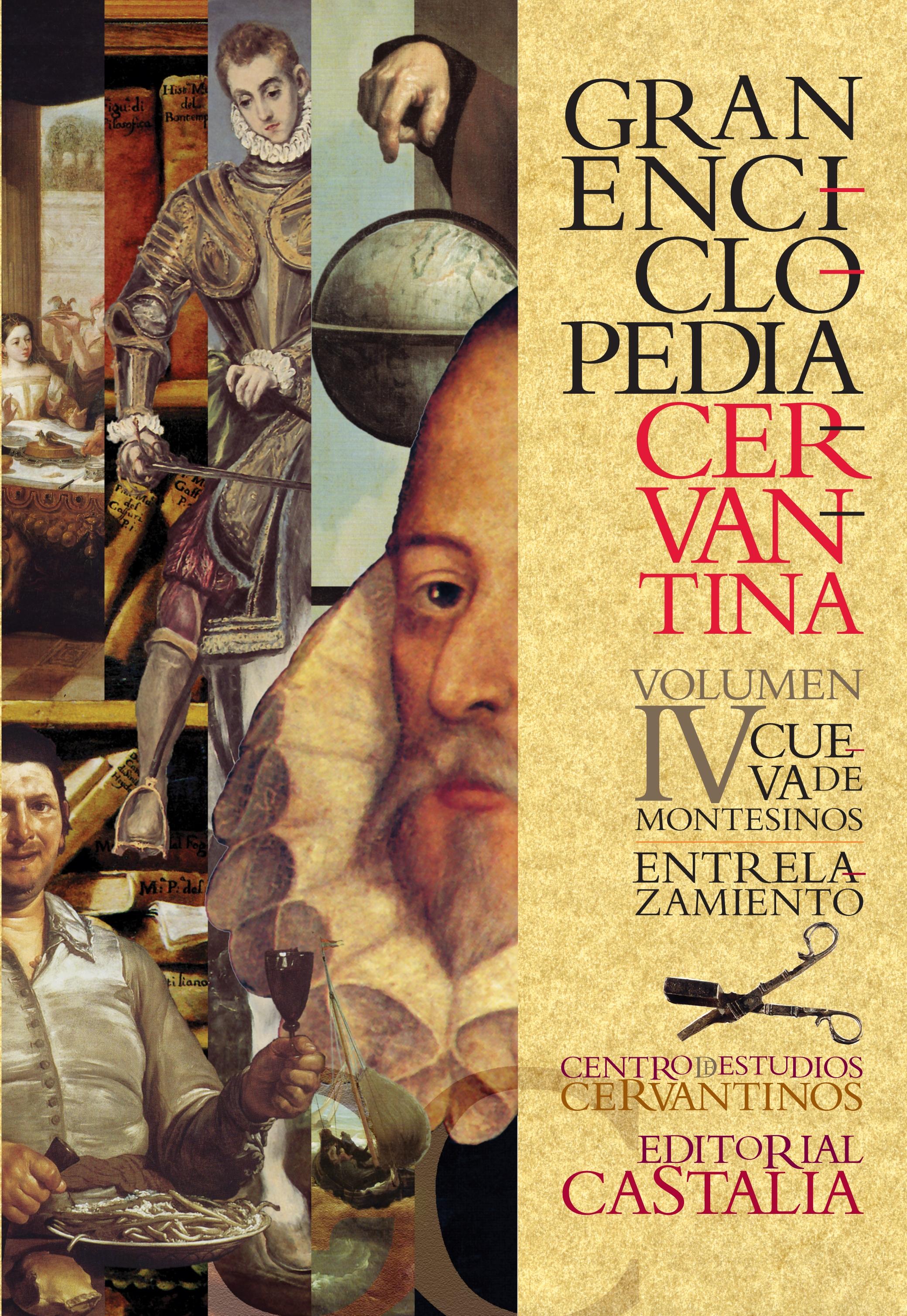 Gran Enciclopedia Cervantina. Volumen IV. Cueva de Montesinos. Entrelazamiento