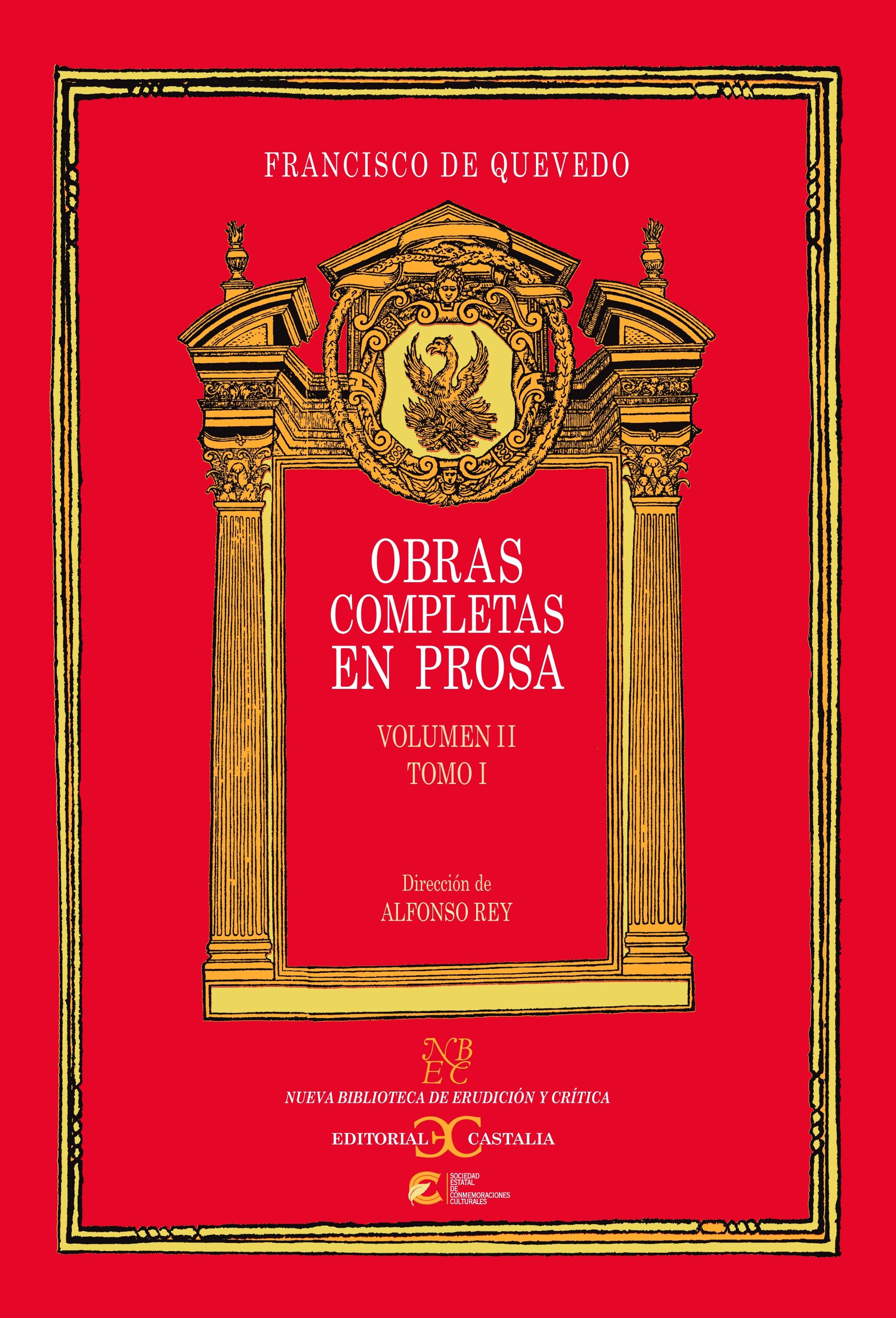 Obras completas en Prosa. Volumen II, Tomo I