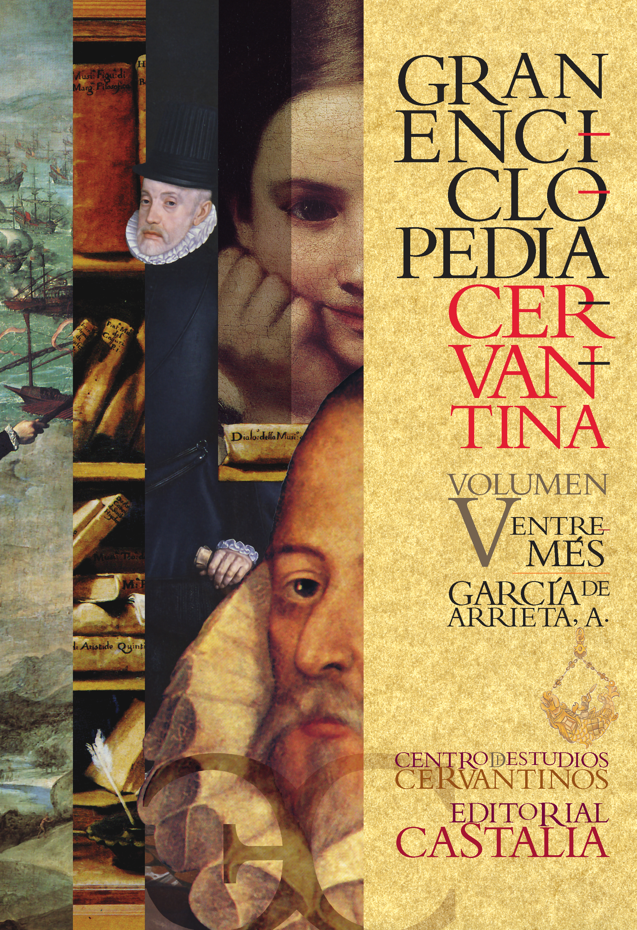 Gran Enciclopedia Cervantina. Volumen V. Entremés. García de Arrieta