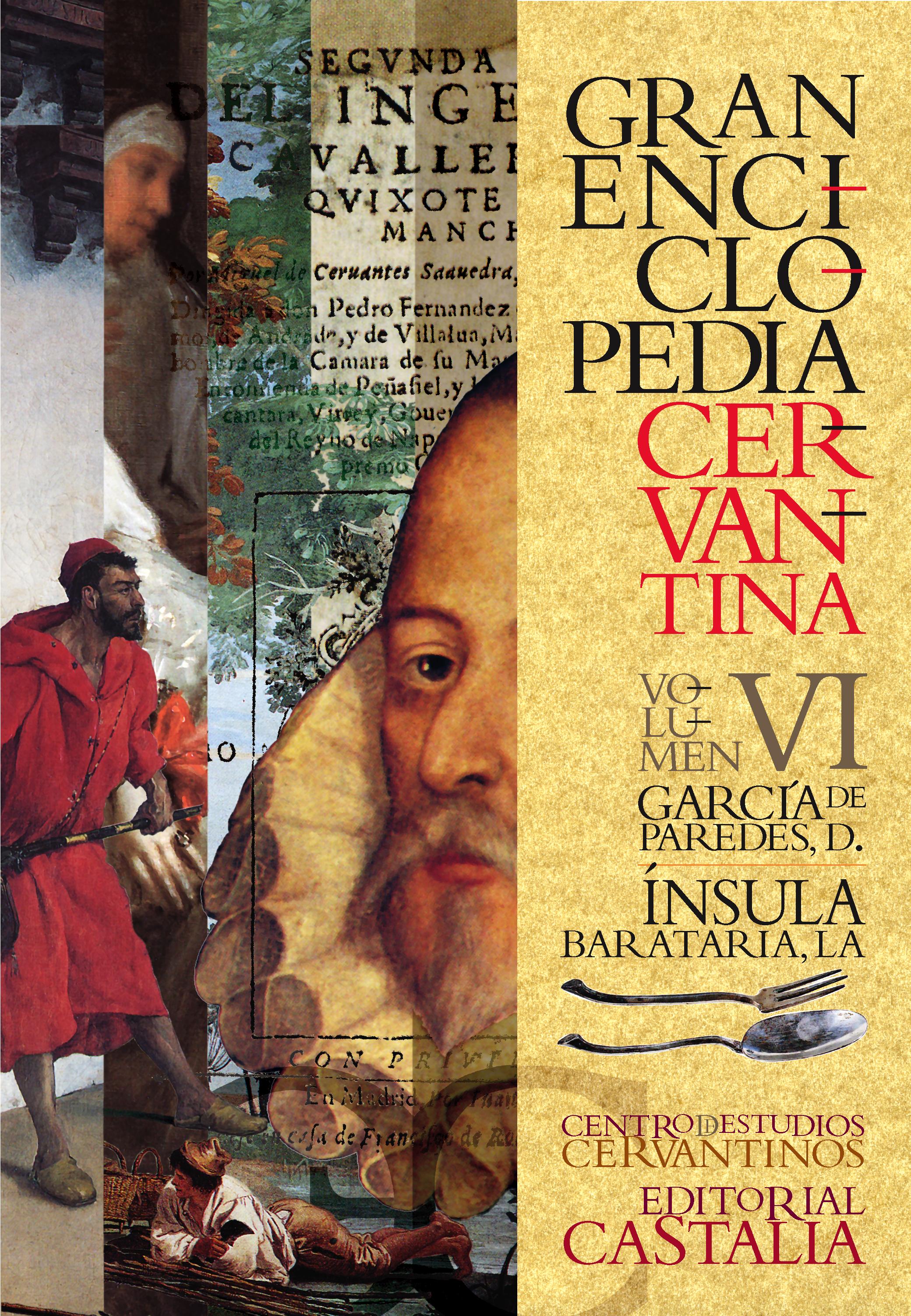 Gran Enciclopedia Cervantina. Volumen VI. Diego García Paredes. La ínsula barataria