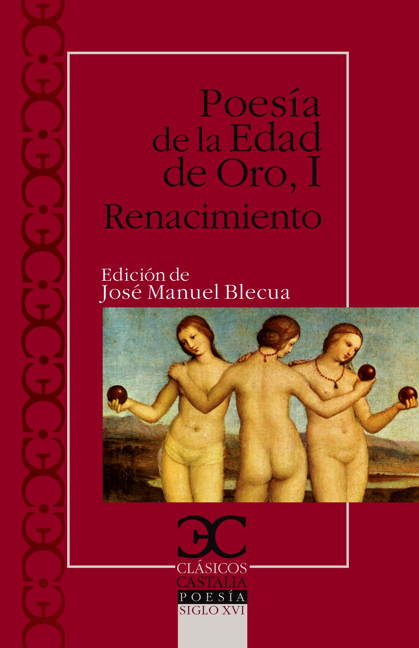 Poesía de la Edad de Oro I. Renacimiento