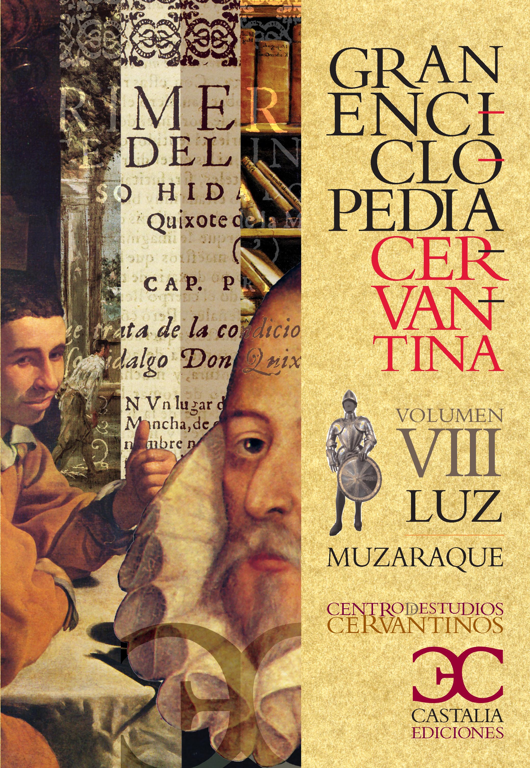 Gran Enciclopedia Cervantina. Volumen VIII. Luz - Muzaraque