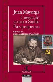 Cartas de amor a Stalin. La paz perpétua