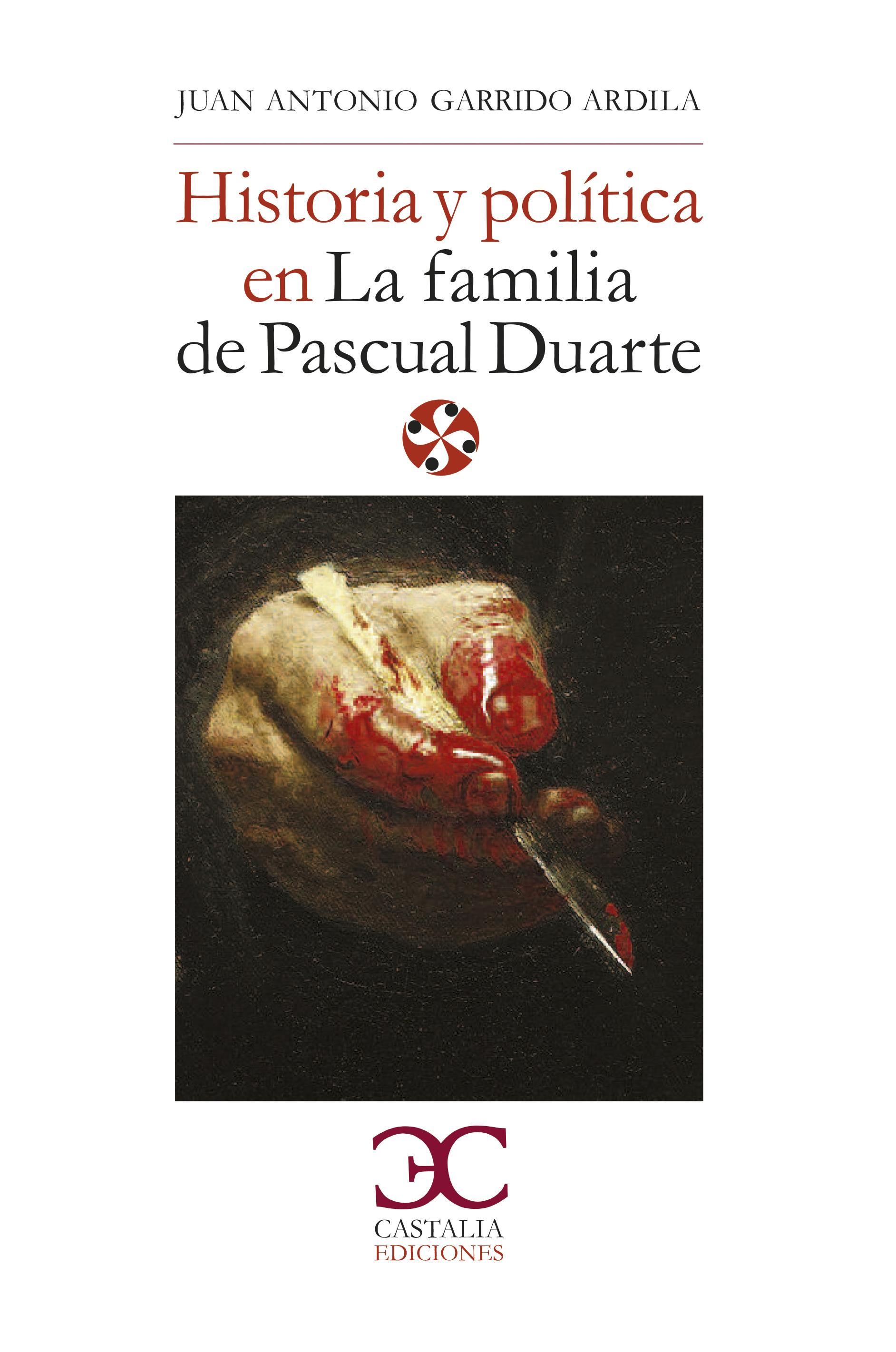 Historia y política en la familia de Pascual Duarte