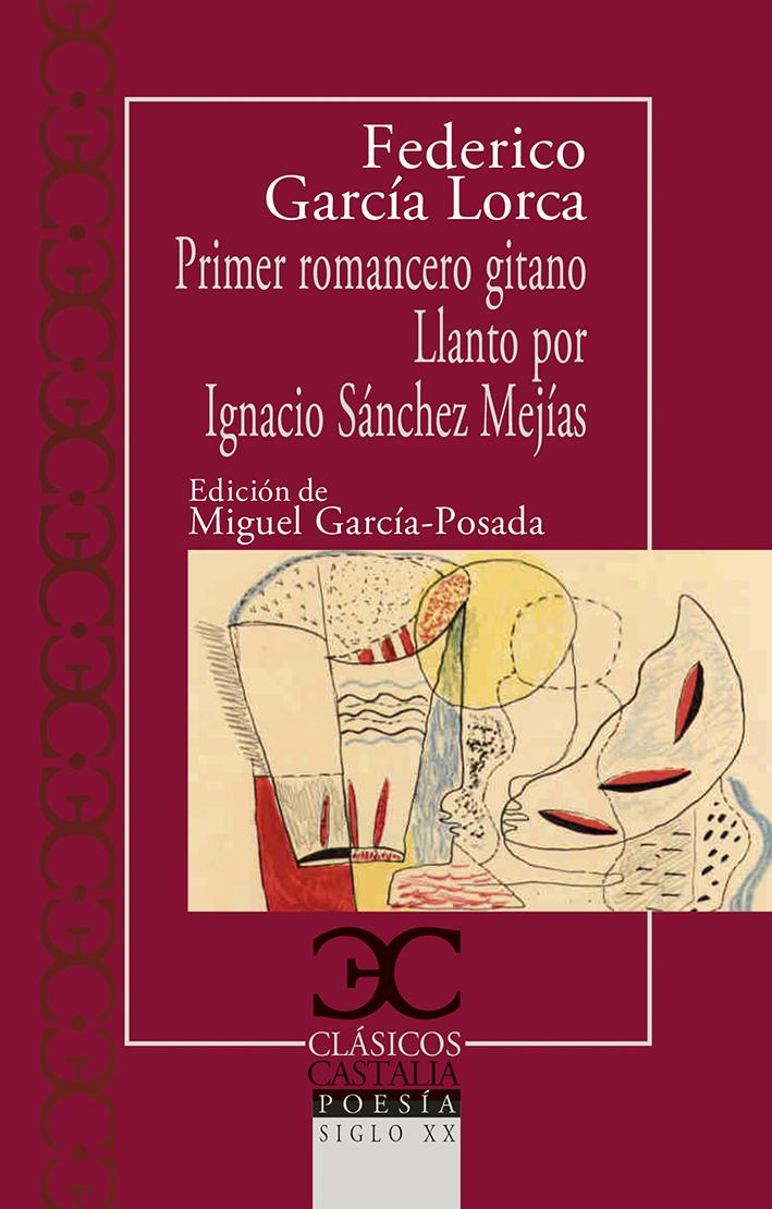 Primer romancero gitano. Llanto por Ignacio Sánchez Mejías