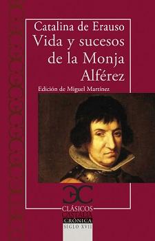 Vida y sucesos de la Monja Alférez